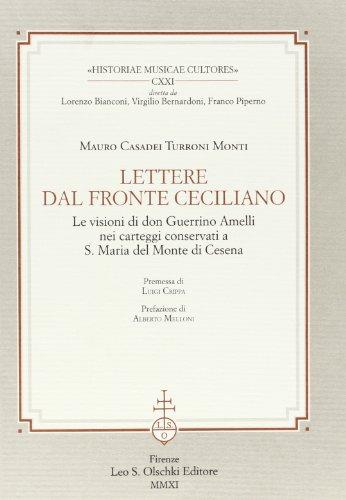 LETTERE DAL FRONTE CECILIANO. Le visioni di don Guerrino Amelli nei carteggi conservati a S. Maria ...