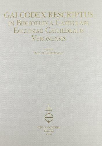 GAI CODEX RESCRIPTUS. in Bibliotheca Capitulari Ecclesiae Cathedralis Veronensis. Photographice ...