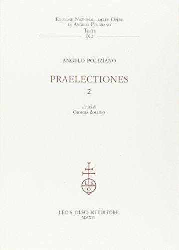 9788822261755: Praelectiones: 2 (Ediz. naz. delle opere di A. Poliziano)
