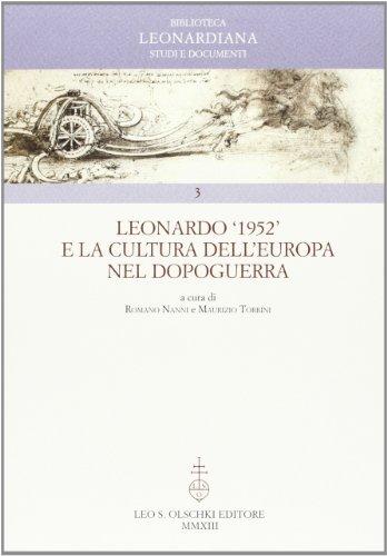 LEONARDO '1952' E LA CULTURA DELL'EUROPA NEL DOPOGUERRA.