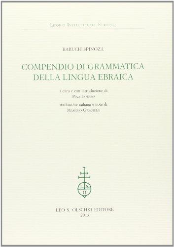 COMPENDIO DI GRAMMATICA DELLA LINGUA EBRAICA.: SPINOZA Baruch.