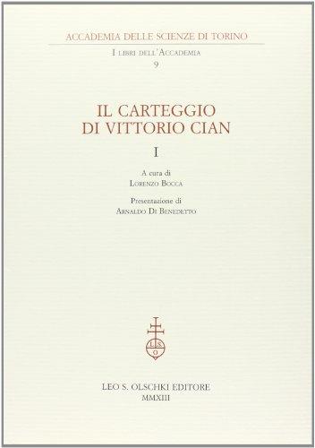 IL CARTEGGIO DI VITTORIO CIAN.