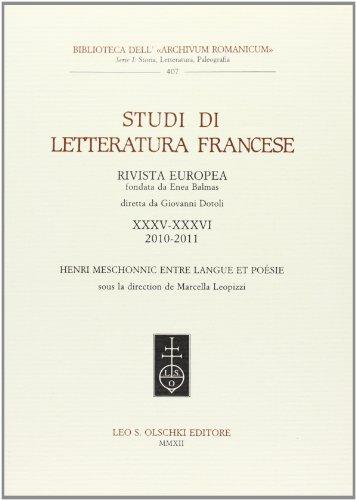 STUDI DI LETTERATURA FRANCESE VOL. XXXV-XXXVI (2010-2011). Henri Meschonnic entre langue et po&...