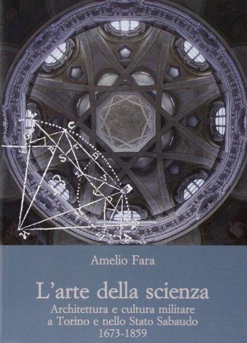 L' arte della scienza : architettura e: Fara,Amelio