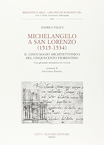 9788822263346: Michelangelo a San Lorenzo (1515-1534). Il linguaggio architettonico del Cinquecento fiorentino. Glossario. Con CD-ROM