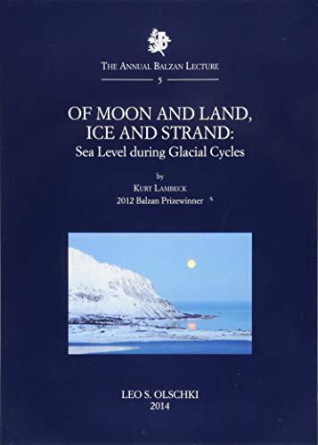 Of Moon and Land, ICE and Strand: Lambeck, Kurt.