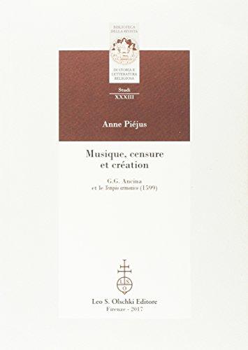 Musique, censure et création. G.C. Ancina et le Tempio armonico (1599): Piéjus Anne