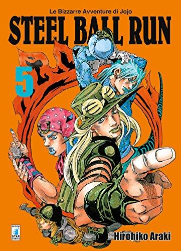 9788822611093: Steel ball run. Le bizzarre avventure di Jojo: 5