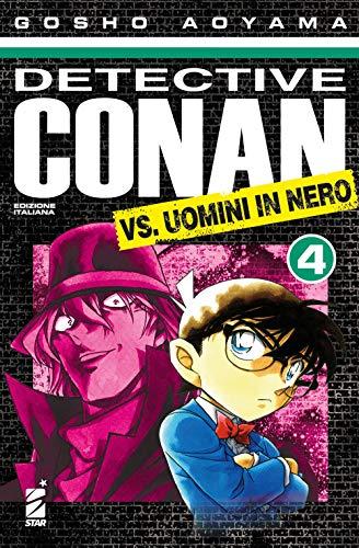 9788822623270: Detective Conan vs uomini in nero (Vol. 4)