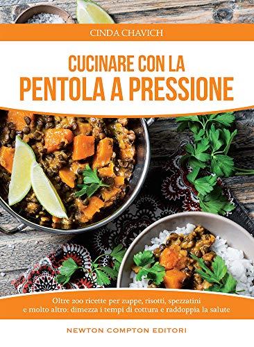 9788822706263: Cucinare con la pentola a pressione