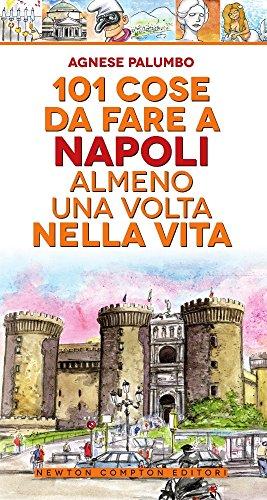 9788822710109: 101 cose da fare a Napoli almeno una volta nella vita (Fuori collana)