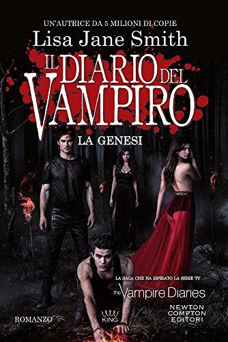 9788822717870: La genesi. Il diario del vampiro