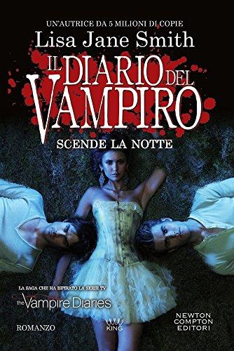 9788822718006: Scende la notte. Il diario del vampiro