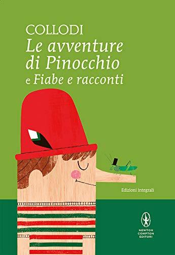 Le avventure di Pinocchio e Fiabe e: Collodi, Carlo