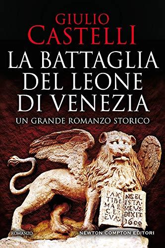 9788822748461: La battaglia del Leone di Venezia
