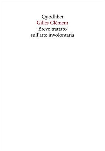 9788822902283: Breve trattato sull'arte involontaria