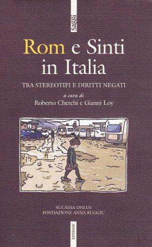 9788823013650: Rom e sinti. Storia e cronaca di ordinaria discriminazione