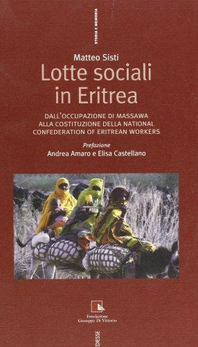 Lotte sociali in Eritrea. Dall'occupazione di Massawa: Matteo Sisti