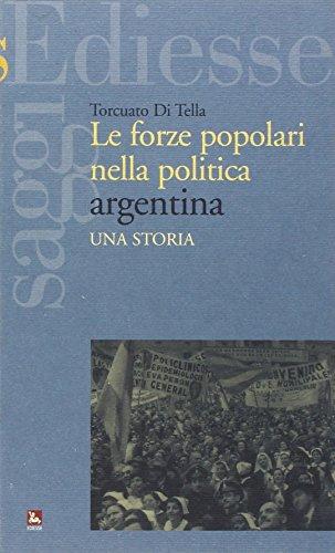 9788823016552: Le forze popolari nella politica argentina. Una storia
