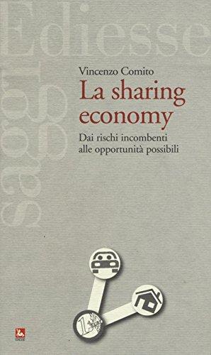 9788823020467: La sharing economy. Dai rischi incombenti alle opportunità possibili (Saggi)