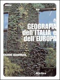 Geografia dell'Italia e dell'Europa. Corso di geografia: Do.Ge.