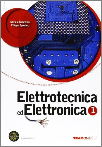 9788823335134: Elettrotecnica ed elettronica. Per le Scuole superiori. Con DVD. Con espansione online: 1