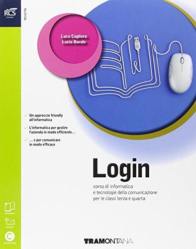 9788823346222: Login. Con Extrakit-Openbook. Con e-book. Con espansione online. Per le Scuole superiori