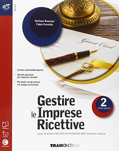 9788823346536: Gestire le imprese ricettive. Con Extrakit-Openbook. Per le Scuole superiori. Con e-book. Con espansione online: 2
