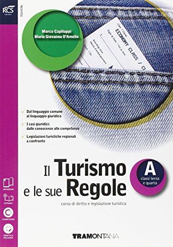 9788823346734: Il turismo e le sue regole. Con Extrakit-Openbook. Per le Scuole superiori. Con e-book. Con espansione online: 1