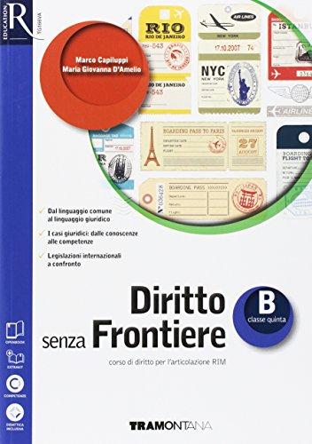9788823347168: Diritto senza frontiere. Openbook-Extrakit. Per le Scuole superiori. Con e-book. Con espansione online: 2