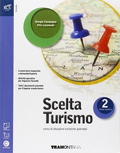 9788823347403: Scelta turismo. Con Extrakit-Openbook. Per le Scuole superiori. Con espansione online (Vol. 2)