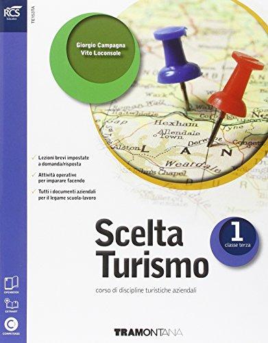 9788823347441: Scelta turismo. Con Extrakit-Openbook. Per le Scuole superiori. Con espansione online: 1