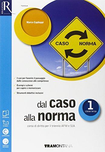 9788823350694: Dal caso alla norma. Extrakit-Openbook-Fascicolo SIA. Per le Scuole superiori. Con e-book. Con espansione online: 1