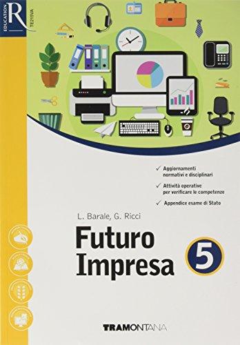 9788823351349: Futuro impresa più. Per le Scuole superiori. Con e-book. Con 2 espansione online: 5