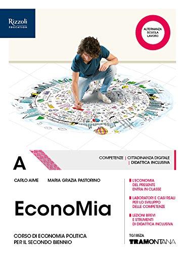 9788823354708: Economia. Per il secondo biennio delle Scuole superiori. Con ebook. Con espansione online