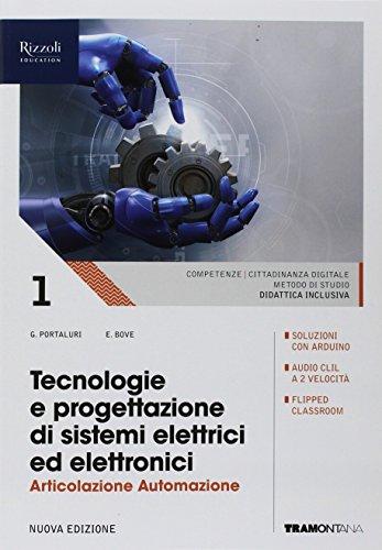 9788823356917: Tecnologie e progettazione di sistemi elettrici ed elettronici. Automazione. (Adozione tipo B). Per le Scuole superiori. Con ebook. Con espansione online (Vol. 1)