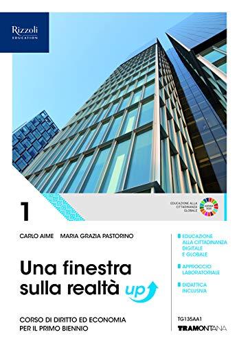 9788823363403: Una finestra sulla realtà. Corso di diritto ed economia. Per il primo biennio degli Ist. tecnici industriali. Con e-book. Con espansione online (Vol. 1)