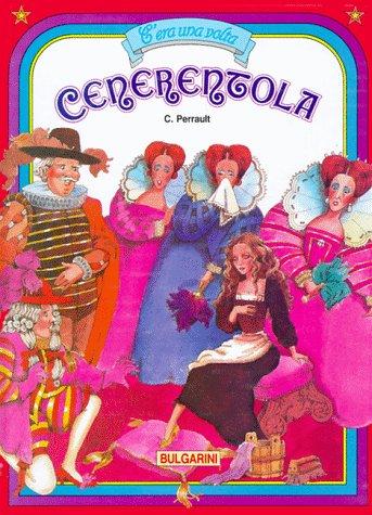 Cenerentola (9788823401013) by Perrault, Charles; Cavallini, Mauro