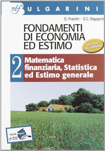 9788823415379: Fondamenti di economia ed estimo. Per gli Ist. tecnici per geometri: 2
