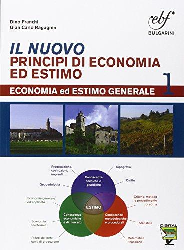 9788823434912: Il nuovo principi di economia ed estimo. Con prontuario. Con e-book. Con espansione online. Per le Scuole superiori: 1
