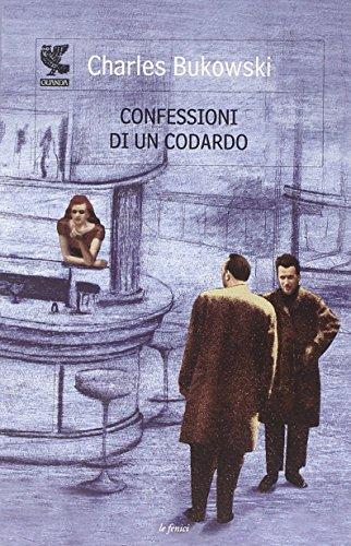 9788823510401: Confessioni di un codardo