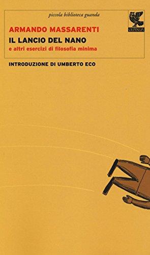 Il lancio del nano e altri esercizi: Armando Massarenti