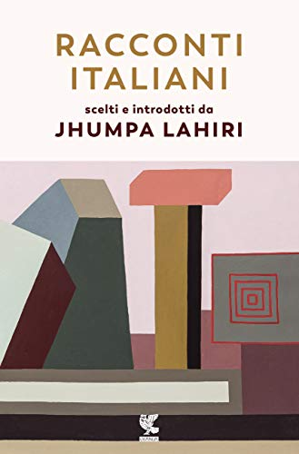 9788823523173: Racconti italiani scelti e introdotti da Jhumpa Lahiri