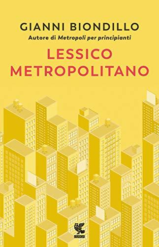 9788823526112: Lessico metropolitano