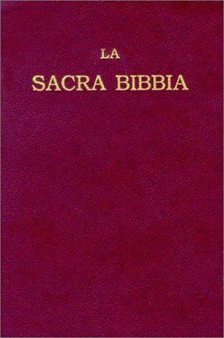 La Sacra Bibbia: Ossia l'Antico e il: American Bible Society
