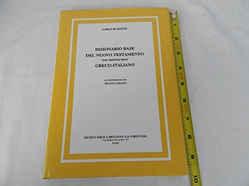 9788823780309: Dizionario base del Nuovo Testamento. Greco-italiano