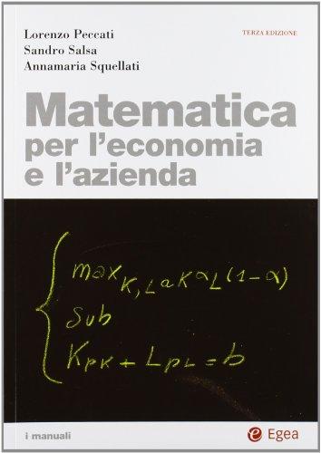 9788823820555: Matematica per l'economia e l'azienda. Con CD-ROM