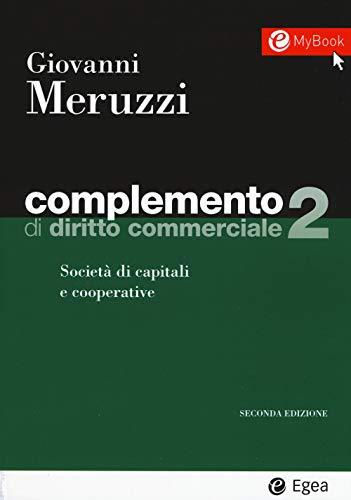 9788823822856: Complemento di diritto commerciale. Società di capitali e cooperative (Vol. 2)