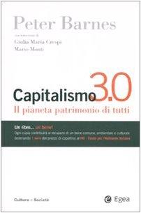 Capitalismo 3.0. Il pianeta patrimonio di tutti (8823831733) by Peter Barnes