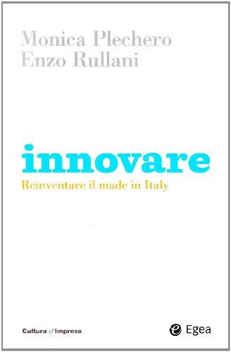 9788823831742: Innovare. Reinventare il made in Italy
